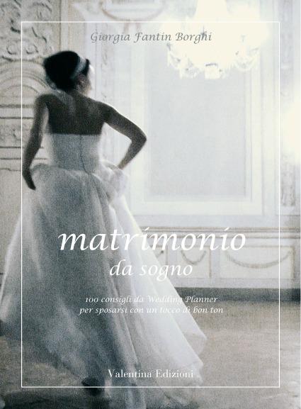 Matrimonio Da Sogno Toscana : Nozze ganze tutto per sposarsi in toscana libri sul
